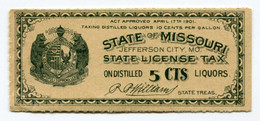 """Très Beau Petit Billet USA 1901 """"State License Tax On Distilled 5 Cts Liquors - State Of Missouri - Jefferson City"""" - Other"""