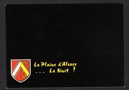 La Plaine D'Alsace ... La Nuit !! - Carte Toute Noire ( Editions La Cigogne N°67.567.323 ) - Alsace