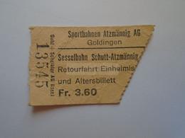 DT008 Switzerland -Skigebiet Sportbahnen  Atzmännig AG Sesselbahn Schutt-Atzmännig   Goldingen  Retourfahrt Erwaschene - Andere