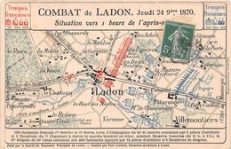 Combat De LADON - 1870 - Carte - Militaria - Other Municipalities