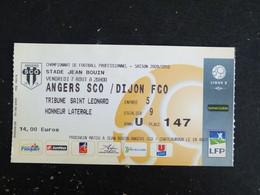 TICKET ENTREE ANGERS SCO - DIJON FCO FOOTBALL LIGUE 2 STADE JEAN BOUIN VENDREDI 7 AOUT 2009 - Tickets - Vouchers