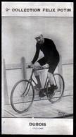DUBOIS COLLECTION  FELIX POTIN CYCLISME - Cycling