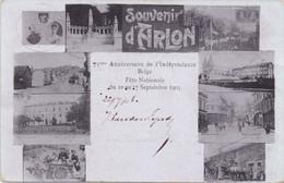 ARLON - AARLEN - 1906 - Souvenir D' Arlon - Anniversaire De L' Indépendance Belge Septembre 1905 - Arlon