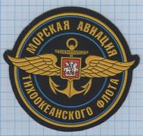 RUSSIA / Patch Abzeichen Parche Ecusson / Navy Air Force Naval Aviation Pacific Ocean Fleet. - Escudos En Tela