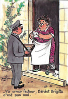 Humour Humoristique - Poste Postes - Y A Erreur Facteur Bardot Brigitte C'est Pas Moi. - Poste & Postini