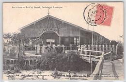 CPA 33 ARCACHON LE CAP FERRET RESTAURANT LAVERGNE 1906 PANNEAU TRAMWAY DOS DIVISE ECRIT - Autres Communes