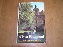 L' ETE D' EVA BRIALMONT Roman René Henoumont Auteur Ecrivain Belge Histoire - Belgian Authors