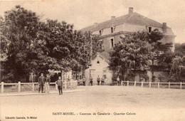 SAINT MIHIEL  Casernes De Cavalerie -quartier Colson - Saint Mihiel