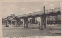 Livry Gargan : Le Nouveau Pont Du Chemin De Fer - Livry Gargan