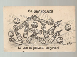 Carambolage:le Jeu De Quilles Europeen - Humor