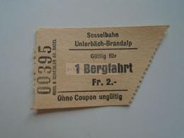 DT012 Schweiz Suisse   VS   Sesselbahn Unterbäch -Brandalp -Sesselift -  1 Bergfahrt     Fr.2.- Ca 1970-80 - Andere