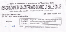 BIGLIETTO LOTTERIA - ASSOCIAZIONE VOLONTARIATO  LA SALLE - -GENOVA -- 2001-- - Lottery Tickets