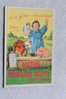 Carte Publicitaire,Ils Sont Gras Et Bien Portants Grâce à La Lactine Phosphatée Cozette, Noyon Oise 60 - Reclame