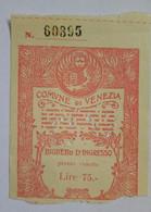 TICKET . BIGUETTO D'INGRESSO - Tickets D'entrée