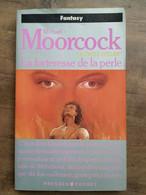 Michael Moorcock - Le Cycle D'Elric - T.2: La Forteresse De La Perle / 1990 - Presses Pocket