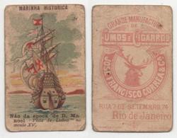Carte Cigarettes Jose Francisco Correa Rio De Janeiro Chromo Navire Portugais S. XV - Other