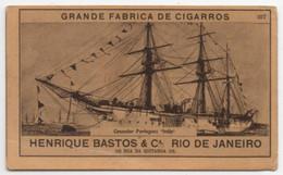 Carte Cigarettes Grande Fabrica Cigarros Henrique Bastos Rio De Janeiro Chromo Croiseur Portugais India - Other