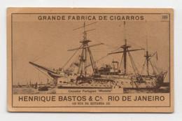 Carte Cigarettes Grande Fabrica Cigarros Henrique Bastos Rio De Janeiro Chromo Croiseur Portugais Mindello - Other