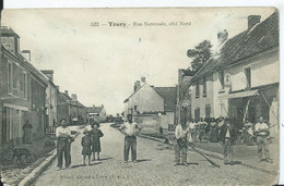 TOURY - Rue Nationale , Côté Nord ( Angle Bas Gauche Rogné, Voir Scan) - Other Municipalities