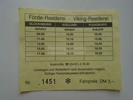 DT014  Förde Reederei -Viking Reederei  Glücksburg Kollund Flensburg  Ferry Ticket  DM 3,-  Timetable - Europe
