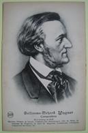Guillaume Richard Wagner 1813-1883 Compositeur Musicien. Legia - Singers & Musicians