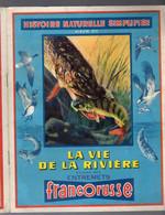 Album Chromo - 016 C - Vie De La Rivière N°3 Francorusse, Poissons Champignons, Images A Collectionner - (complet) - Albums & Catalogues