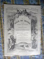 LE TOUR DU MONDE 18/02/1893 LA MECQUE PELERINAGE CHERIF AOUB ER RAFIQ FIANCEE HAMIDY MOSQUEE RIKAH KISWAH MONT ARAFAT - 1850 - 1899