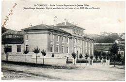 CP 42  - Saint Chamond Ecole Primaire ( Croix Rouge Hôpital Auxiliaire  1915 Au Dos ) - Saint Chamond