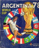 Album Chromo - 082 - Football; ARGENTINA 78; WORLD CUP; Figurine PANINI; Complet Avec Images; 1978 - Französische Ausgabe