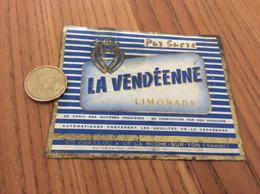 Ancienne Étiquette «Limonade LA VENDÉENNE - Sté CHAILLOU - LA ROCHE-SUR-YON (85)» - Altri
