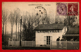 -- LAIGNEVILLE (Oise) - LA GARE -- - Sonstige Gemeinden