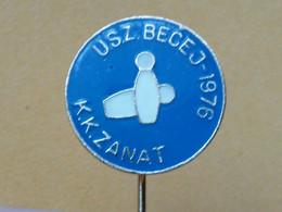 BADGE Z-54-1 - BOWLING CLUB ZANAT BECEJ, SERBIA - Bowling