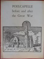POELCAPELLE Before And After THE GREAT WAR Langemark Front Wereldoorlog I  1914-18 POELKAPELLE Oorlog - Europa
