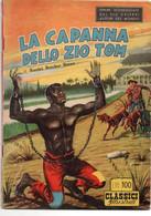 LA CAPANNA DELLO ZIO TOM - CLASSICI ILLUSTRATI - DARDO - MILANO 1953 - Classic (1930-50)