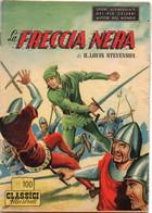 LA FRECCIA NERA - CLASSICI ILLUSTRATI - DARDO - MILANO 1953 - Classic (1930-50)