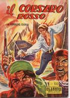 IL CORSARO ROSSO - CLASSICI ILLUSTRATI - DARDO - MILANO 1954 - Classic (1930-50)