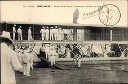 CPA Brazzaville Franz. Kongo, Arrivée De M. Gentil, Commissaire Général Du Congo - South Africa