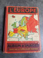 Rare Complet Album L'Europe Chocolat Pupier TURQUIE GRECE MONACO VATICAN Les Chromos Sont Tous Perforé Perfins CP - Other