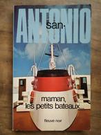 San-Antonio - Maman, Les Petits Bateaux / Fleuve Noir, 1980 - San Antonio