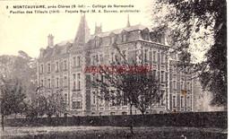CPA CLERES - ENVIRONS - MONTCAUVAIRE - COLLEGE DE NORMANDIE - Clères