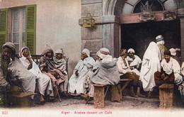 7636 Cpa Alger - Arabes Devant Un Café - Alger