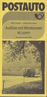 SCHWEIZ Postauto, PTT-Bus, Ab Luzern, Fahrplan, Routen, Ausflüge Und Wandervorschläge, Sommer 1984 - Europa