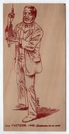 - Carte Postale EN BOIS - Louis PASTEUR - 1995 - Centenaire De Sa Mort - Editions APPIC - Dessin LARSEN - - Altre Celebrità
