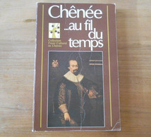Chênée ... Au Fil Du Temps  (Raymond Francis, Joseph Bolaers, Victor Neuray)    -  Liège - Belgium