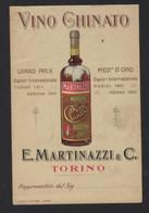 VINO GHINATO * E MARTINAZZI & C. * TORINO * GRAND PRIX ESPOS. INTERNAT. TORINO 1911 / GENOVA 1914 * 13.5X 9 CM * ITALIA - Pubblicitari
