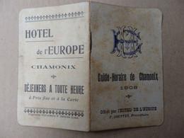 Guide-Horaire De Chamonix (74) De 1908 Offert Par L'hôtel De L'Europe.15 Pages. - Unclassified