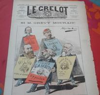 Journal Satirique Le Grelot N°608 Décembre 1882 Si Grévy Mourait Louise Michel Chanzy Gambetta Brisson Wilson - 1850 - 1899