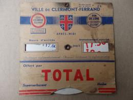 Disque De Stationnement Ville De Clermont-Ferrand (63) Offert Par Total. - Unclassified
