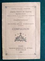 Grand Orient De France ,instructions Secrètes  Pour 2 ème Grade Compagnons 1936...27 Pages - Geheimleer