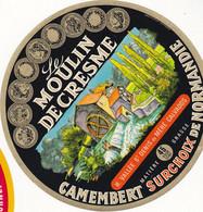 ÉTIQUETTE DE FROMAGE -  CAMEMBERT - LE MOULIN DE CRESME - Cheese
